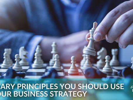 Military Principles You Should Use in Your Business Strategy