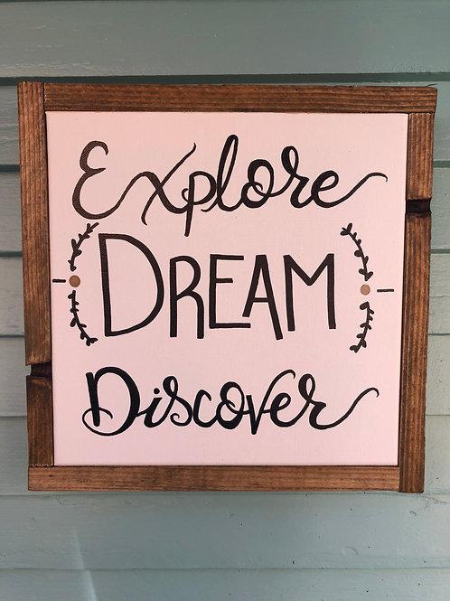 "10"" x  10"" Explore Dream Discover"