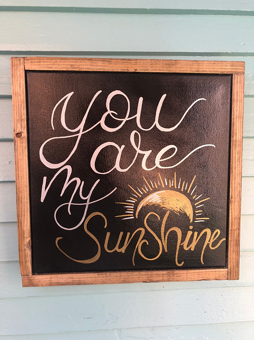 "12"" x 12"" You Are My Sunshine"