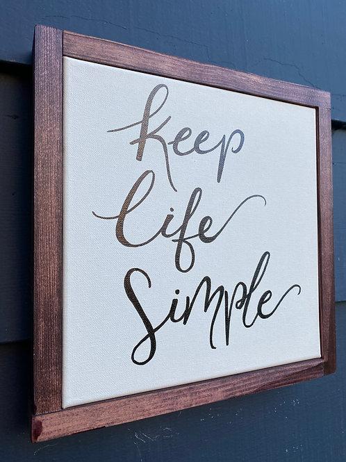 """10"""" x 10""""- Keep It Simple"""