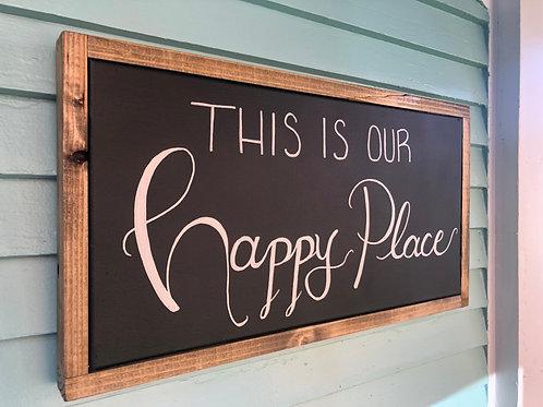 "12"" x 24"" Happy Place"