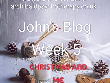 Johns Blog Christmas and me
