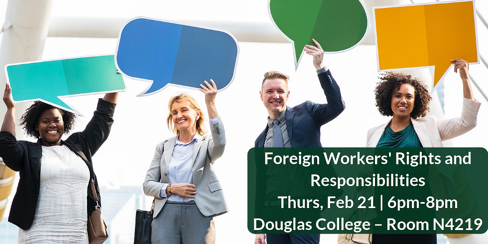 Foreign Workers' Rights and Responsibilities  (New Westminster)   (1)