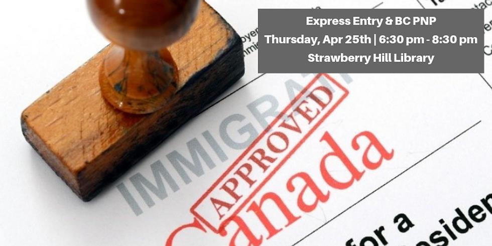 Express Entry & BC PNP (Surrey)