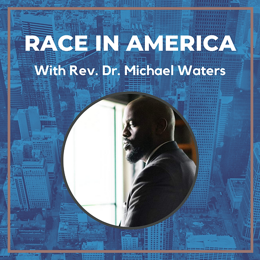 _Race in America with Michael Waters (white)  SOCIAL MEDIA and E-BLAST (4).png