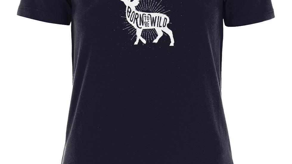 Born to Be Wild - Organic Cotton Women's T-Shirt