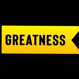 GREATNESS - JUST LIVE IT