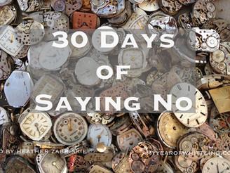 30 Days of Saying No.