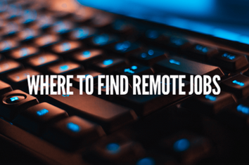 Where To Find Remote Jobs