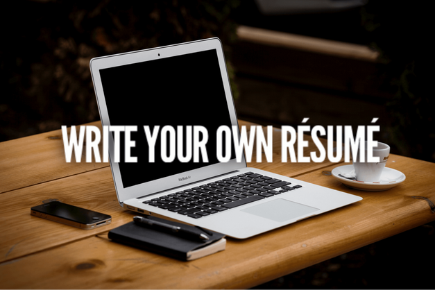 Write Your Own Résumé