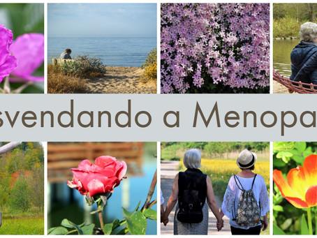 Desvendando a Menopausa