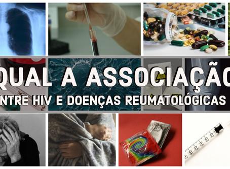 Qual a associação entre HIV e Doenças Reumatológicas ?