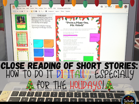 Close Reading of Short Stories: How to do it Digitally, Especially for The Holidays!