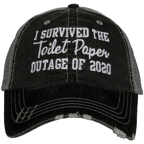 I Survived The Toilet Paper Outage of 2020 Trucker Hat