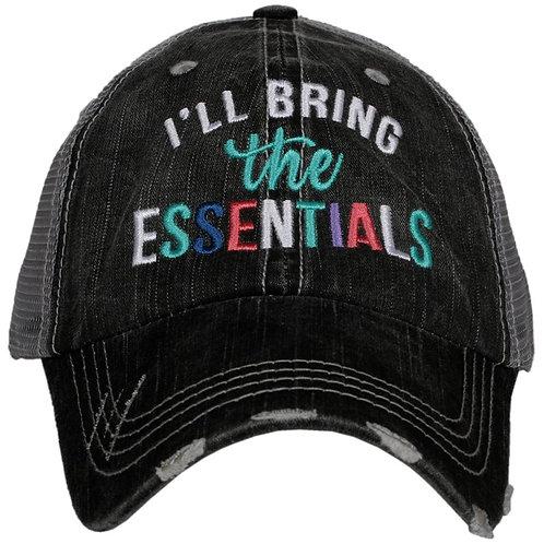 I'll Bring The Essentials Trucker Hat