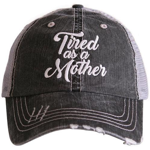 Tired As A Mother Women's Trucker Hat