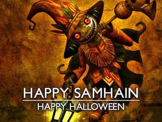 HAPPY Samhain / HAPPY Halloween