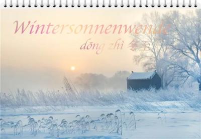 Wintersonnenwende (dōng zhì 冬至)