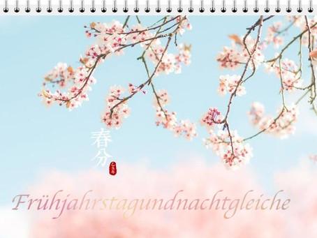 Frühjahrstagundnachtgleiche (chūn fēn春分)