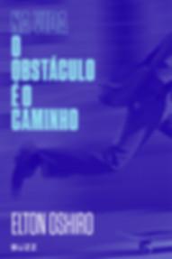 capa_na_vida_o_obstaculo_e_o_caminho.jpg