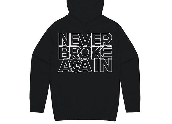 Never broke again hoodie