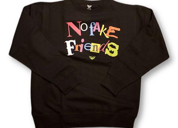 No fake friends crewneck