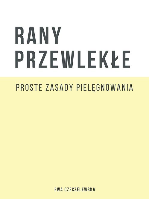 Rany Przewlekłe - Proste Zasady Pielęgnowania - E-Book PDF