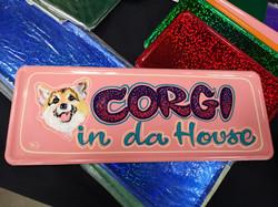 Corgifanin kyltti - Sign for a Corgi lover