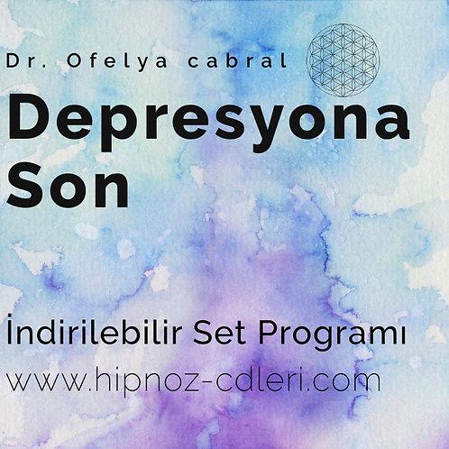 Depresyona Son İndirilebilir Set Programı