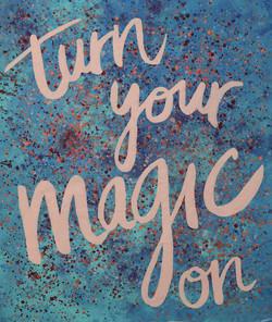 Turn your magic on