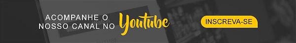 Acompanhe nosso canal no Youtube e fique pr dntro de todos nossos videos dicas