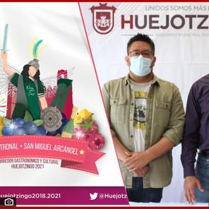 Anuncia Huejotzingo corredor gastronómico y cultural en el marco de su fiesta patronal 2021