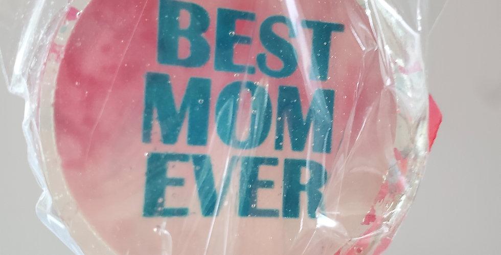 Best Mom Ever hard candy lollipop