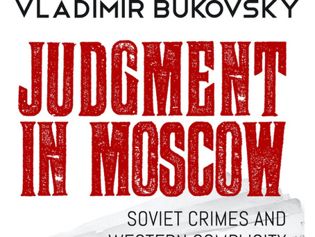 Real Russian Collusion: Review of Judgment in Moscow