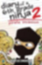 Diary of a 6th Grade Ninja Book 2