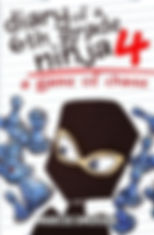 Diary of a 6th Grade Ninja Book 4