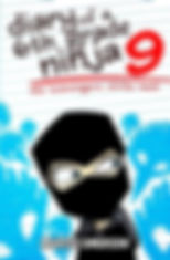 Diary of a 6th Grade Ninja Book 9