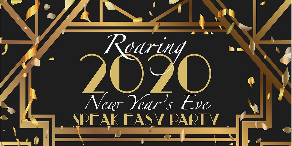 Roaring 2020 New Year's Eve Party
