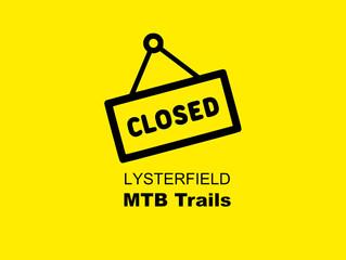 Lysterfield MTB Trails CLOSED