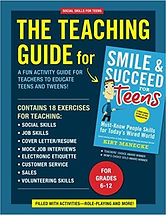 Book cover for Social Skills for Teens: The Teaching Guide for Smile and Succeed for Teens by Kirt Manecke
