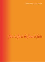 fair is foul & foul is fair, publication