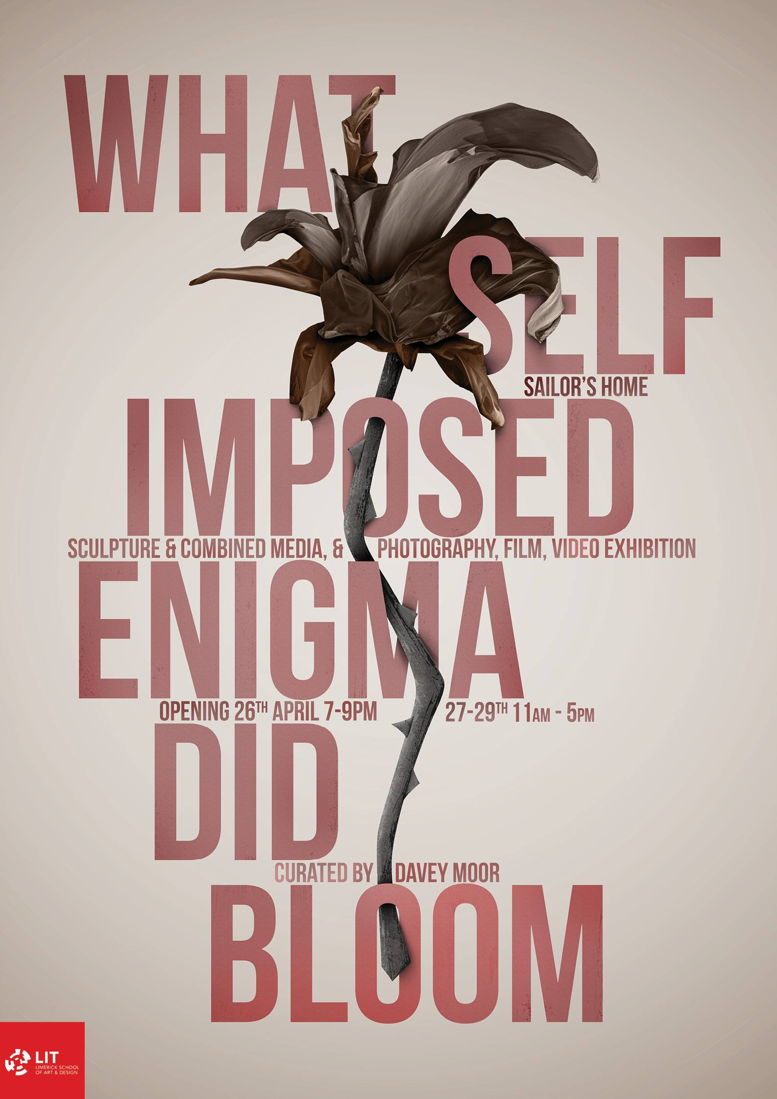 WHAT SELF IMPOSED ENIGMA DID BLOOM