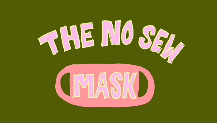 How to make a no Sew Mask