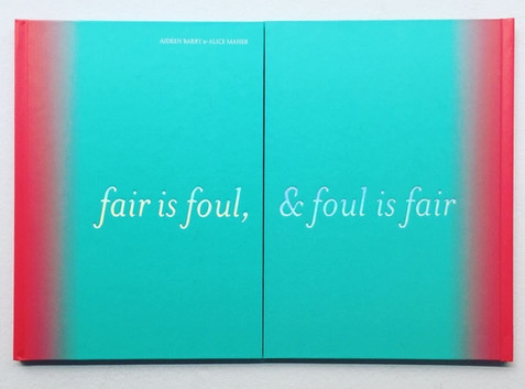 fair is foul & foul is fair, publication
