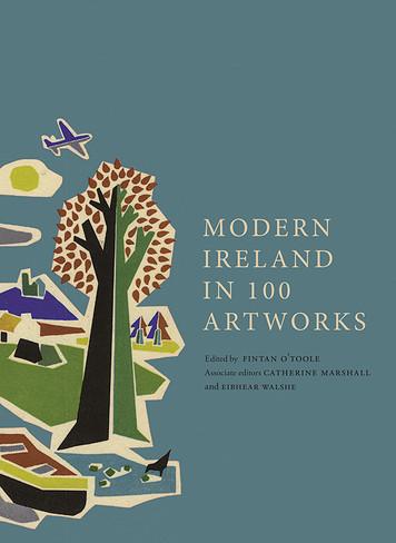 Modern Ireland in 100 Art Works