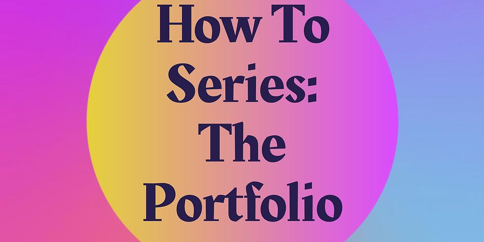 How To Series: Artist Portfolio
