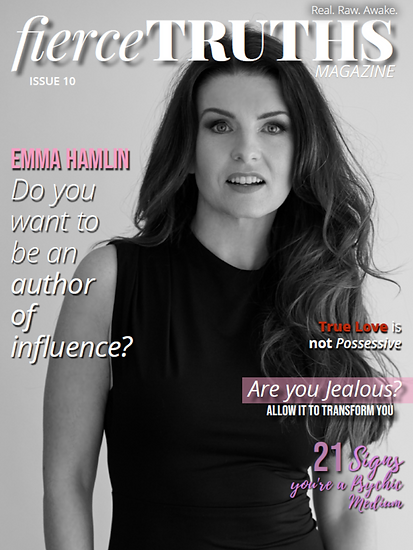 Issue 10 Fierce Truths Magazine - Emma H