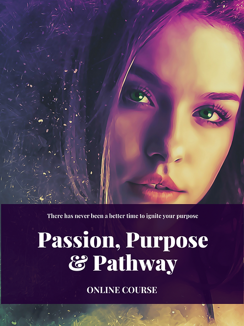 Passion, Purpose, Pathway Digital Course