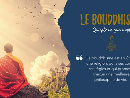 Le Bouddhisme... Qu'est-ce-que c'est ?