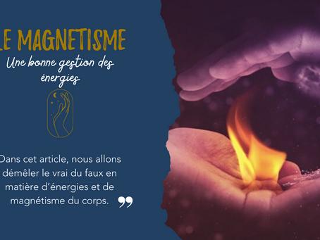 Le magnEtisme, une bonne gestion des énergies